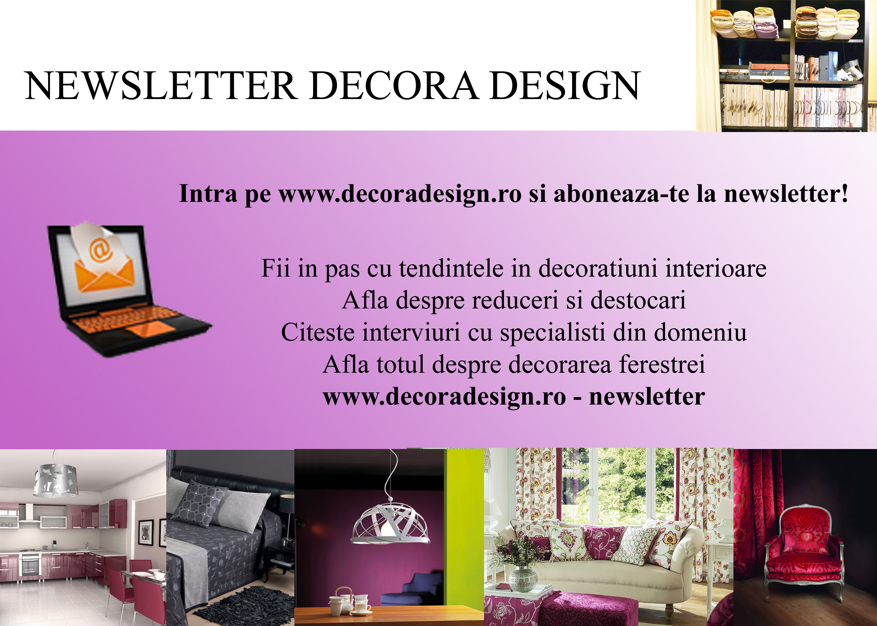 Aboneaza-te la newsletter-ul Decora Design